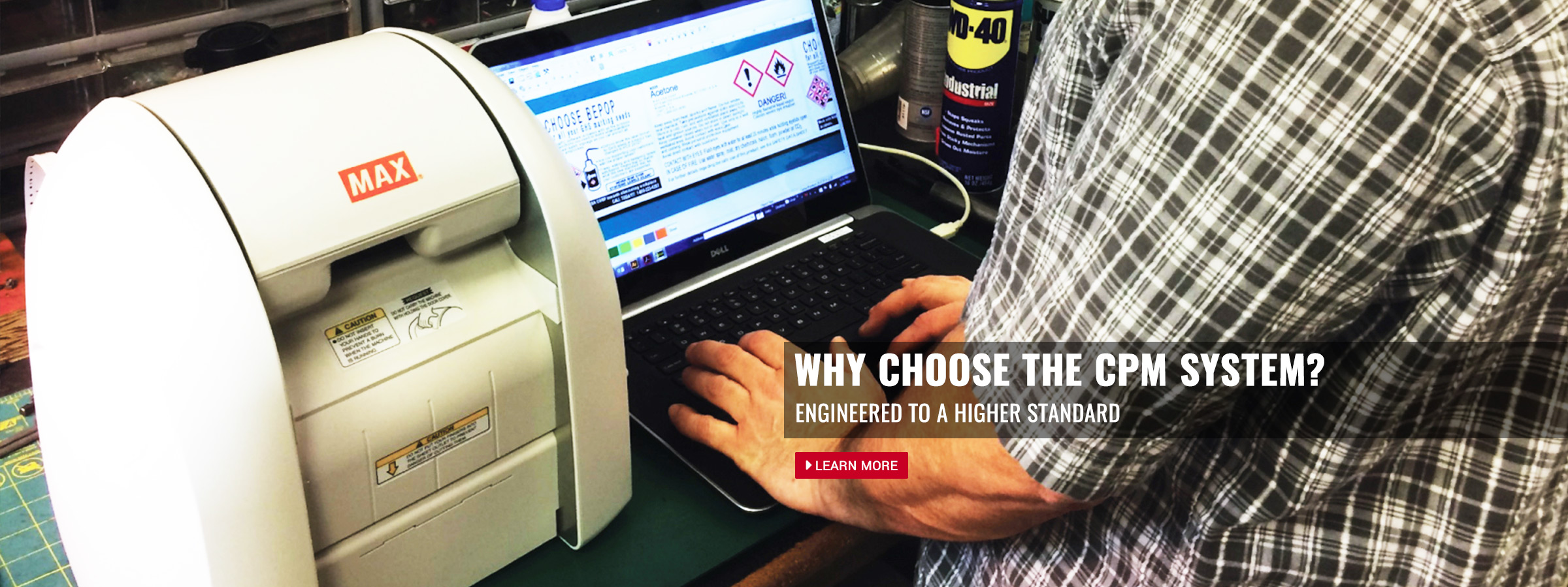 Why Choose the CPM System?